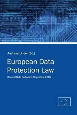 European Data Protection Law General Data Protection Regulation... 9781533170835