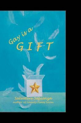 Gay Is a Gift by Salvatore Sapienza 9780615339047 (Paperback, 2009)