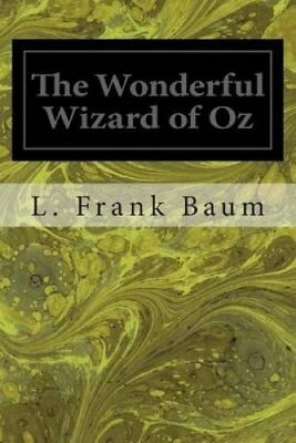 The Wonderful Wizard of Oz by L Frank Baum 9781495950605 (Paperback, 2014)