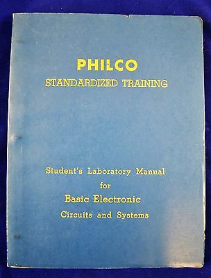 Philco Standarized Training Manual For Basic Electronic Circuits & Systems 1956