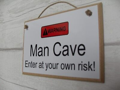 Man Cave Warning Plaque Sign Funny Gift Husband Son Brother Boyfiend Dad