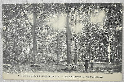 "CPA "" Bois de VERRIERES - La Belle Dame - Excursion de la 20e Section du P.S."
