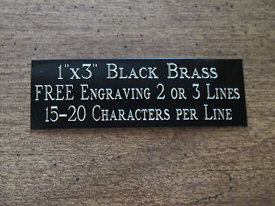 "1""x3"" BLACK BRASS NAME PLATE ART-TROPHIES-GIFT-TAXIDERMY-FLAG CASE FREE ENGRAVE"
