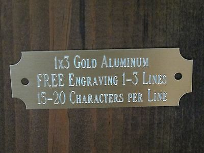 "1""x3"" GOLD NAME PLATE ART-TROPHIES-GIFT-TAXIDERMY-FLAG CASE FREE CUSTOM ENGRAVED"