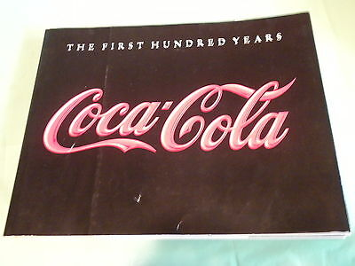 Coca Cola Book-The First Hundred Years-Coca Cola 1986-159 Pages