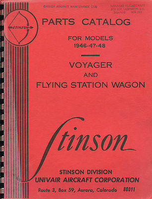 PARTS CATALOG STINSON VOYAGER AND FLYING STATION WAGON - Univair