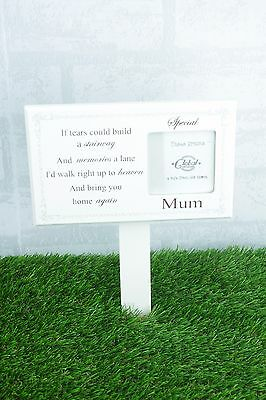 Mum Memorial Stick Graveside Decoration Photo Frame If Tears Could Build F1599C