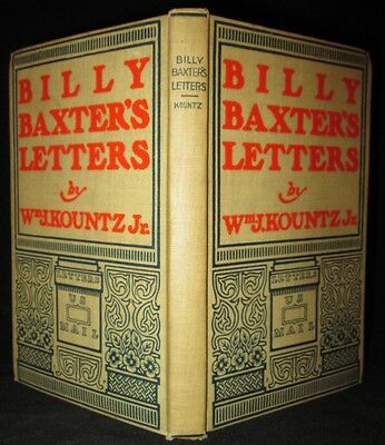 BILLY BAXTER'S LETTERS Kountz 1ST EDITION 1899 Illustrated HUMOR  ANTIQUE Book