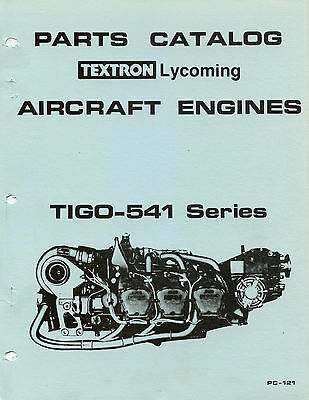 Parts Catalog Pc-121 Textron Lycoming Tigo-541 Series Aircraft Engines