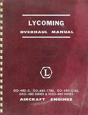 Lycoming Overhaul Manual - 480 Series Aircraft Engines