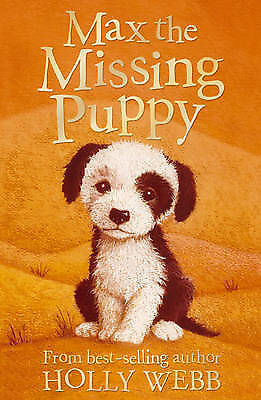 Max the Missing Puppy BRAND NEW BOOK by Holly Webb (Paperback, 2008)