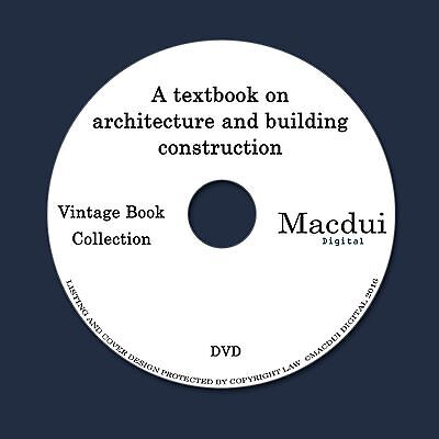 A textbook on architecture and building construction 7 PDF E-Books on 1 Data DVD