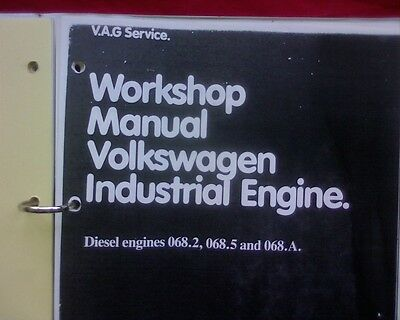 VW Volkswagon 068.2, 068.5 & 068.A Diesel Industrial Engine Workshop manual book