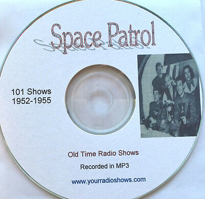 Space Patrol 1 CD 101 Shows-Old Time Radio-1952-1955 Science Fiction-Only $4.99