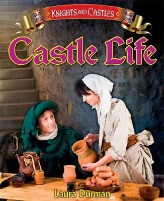 Castle Life by Laura Durman 9781445127422 (Paperback, 2013)