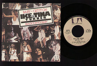 """7"""" Ike & Tina Turner Baby Get It On / Ready For You Baby 1975 Italy Soul Funk"""