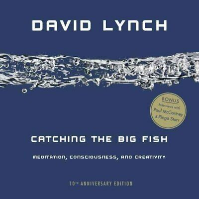 Catching the Big Fish Meditation, Consciousness, and Creativity... 9780143130147