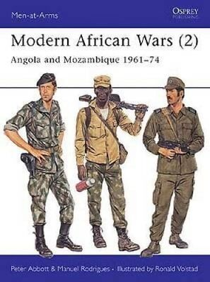 Modern African Wars: Angola and Mozambique, 1961-74 9780850458435