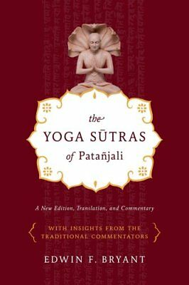 The Yoga Sutras of Patanjali by Edwin F. Bryant 9780865477360 (Paperback, 2009)