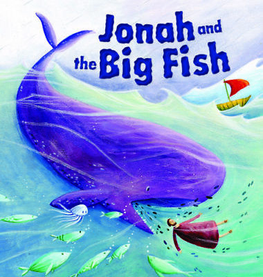 My First Bible Stories Old Testament: Jonah and the Big Fish 9781848358959