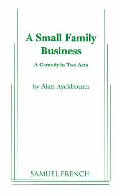 A Small Family Business by Alan Ayckbourn 9780573693779 (Paperback, 2011)