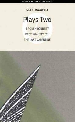 Plays Two: WITH Broken Journey AND Best Man Speech AND The Last... 9781840026153