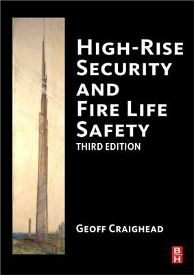 High-Rise Security and Fire Life Safety by Geoff Craighead 9781856175555