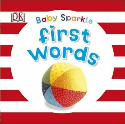 Baby Sparkle First Words by DK 9780241186411 (Board book, 2015)