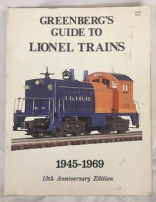GREENBERG'S GUIDE TO LIONEL TRAINS 1945-1969  10th Anniversary Paperback