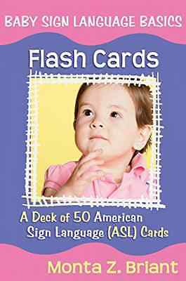 NEW Baby Sign Language Flash Cards: A 50-Card Deck Plus Dear Friends Card by Mon