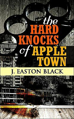 The Hard Knocks of Apple Town (.doc, .pdf, .epub)