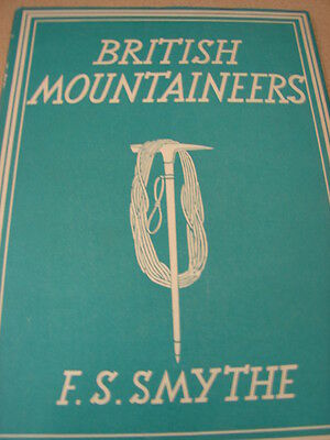 Original BRITISH MOUNTAINEERS -1930s - Mt. Everest Book - By Climber F.S. Smythe