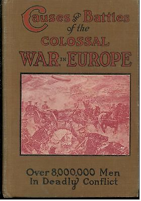 Causes and Battles of the Colossal War in Europe – Hardcover-