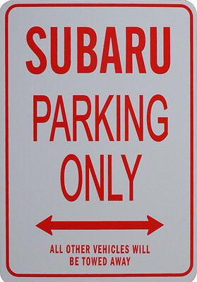 Subaru Parking Only Sign