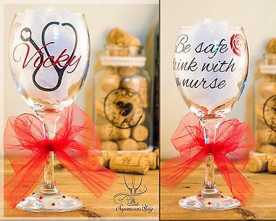 Be safe drink with a nurse, personalised wine glass xmas gift name colour