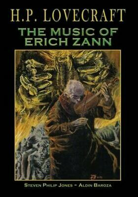 H.P. Lovecraft The Music of Erich Zann by Steven Philip Jones 9781942351580