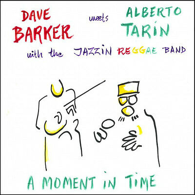Dave Barker Meets Alberto Tarin A Moment In Time Lp