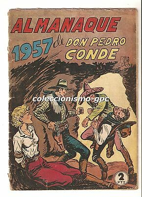 DON PEDRO CONDE nº EXTRAORDINARIO ALMANAQUE 1957 Editorial Maga Leer Descripcion