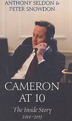Cameron at 10 The Inside Story 2010-2015 BRAND NEW BOOK (HB)