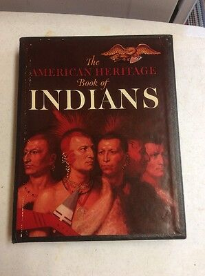 The American Heritage Book Of Indians Bound In Sleeve