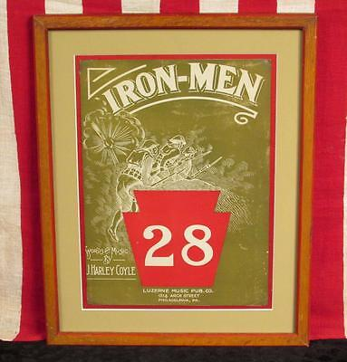 Vintage 1910 Iron Men 28 Sheet Music Military WWI Antique PA.28th Division Frame
