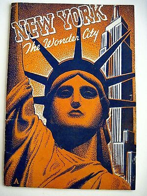 """Striking Art Deco Booklet About """"New York"""" The Wonder City *"""