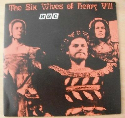 "The Six Wives Of Henry VIII 7"" BBC"