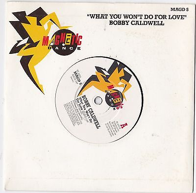 BOBBY CALDWELL - 'What You Won't Do For Love( 1987 7'')'.