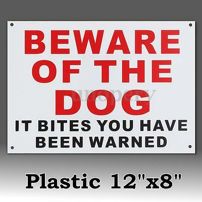 1x Beware Of The Dog It Bites You Have Been Warned Warning Plastic Stickers Sign