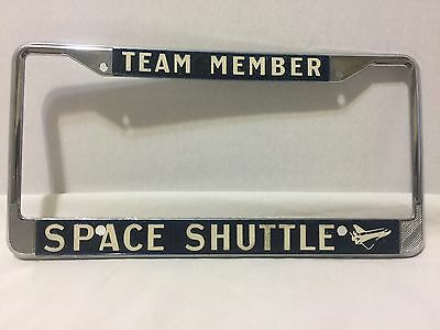 Team Member Space Shuttle Vintage License Plate Frame Excellent Condition