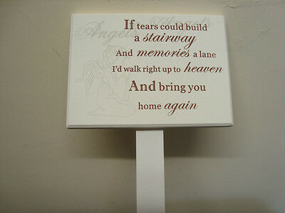 If Tears Could Build A Stairway.... Wooden Grave Stick Stake Ornament Tribute