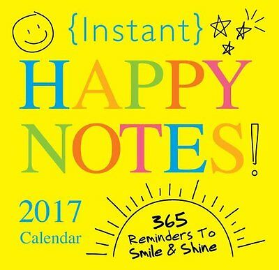 Instant Happy Notes 365 Reminders to Smile and Shine! 9781492634287