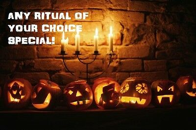Halloween Special ANY Ritual Of Your Choice! Voodoo Magick Hallows Eve