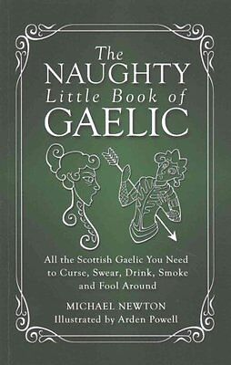 The Naughty Little Book of Gaelic 9781927492734 (Paperback, 2014)